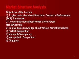 Market Structure Analysis Objectives of the Lecture