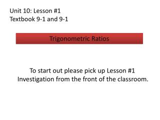 Unit 10: Lesson #1 Textbook  9-1 and 9-1