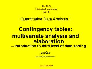 Quantitative Data Analysis I.