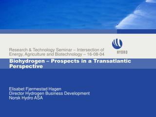 Biohydrogen – Prospects in a Transatlantic Perspective