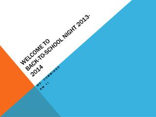 Welcome to  Back-to-School Night 2013-2014