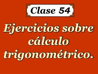 Clase  54