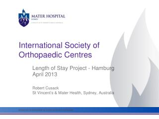 International Society of Orthopaedic Centres