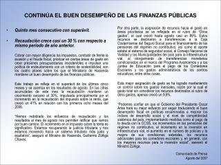 CONTINÚA EL BUEN DESEMPEÑO DE LAS FINANZAS PÚBLICAS