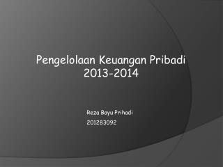 Pengelolaan Keuangan Pribadi 2013-2014