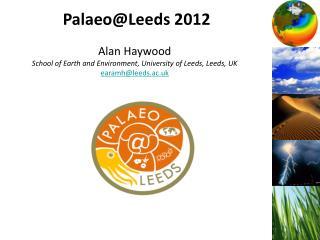 Palaeo@Leeds 2012