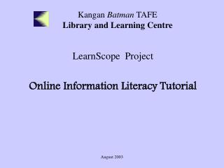 Kangan  Batman  TAFE  Library and Learning Centre