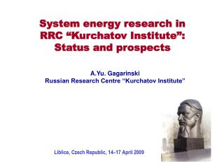 "System energy research in  RRC ""Kurchatov Institute"": Status and prospects"