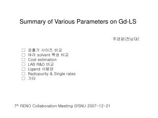 Summary of Various Parameters on Gd-LS