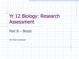 Yr 12 Biology: Research Assessment