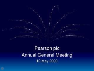 Pearson plc Annual General Meeting 12 May 2000