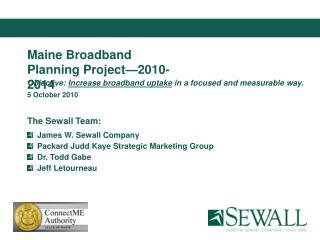 Maine Broadband  Planning Project—2010-2014