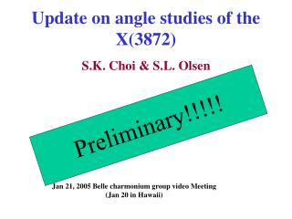 Update on angle studies of the X(3872)