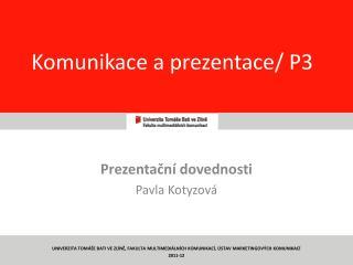 Komunikace a prezentace/ P3