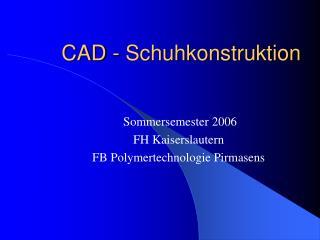 CAD - Schuhkonstruktion