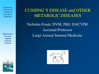 CUSHING S DISEASE and OTHER METABOLIC DISEASES