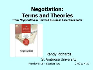 Negotiation: Terms and Theories from Negotiation, a Harvard Business Essentials book