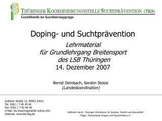 Gefördert durch: Thüringer Ministerium für Soziales, Familie und Gesundheit