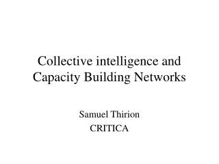Collective intelligence and Capacity Building Networks