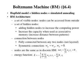 Boltzmann Machine (BM) (§6.4)