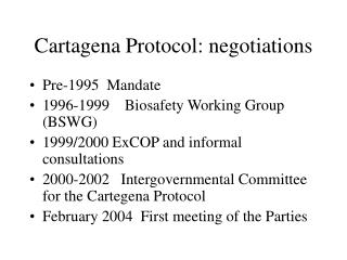Cartagena Protocol: negotiations