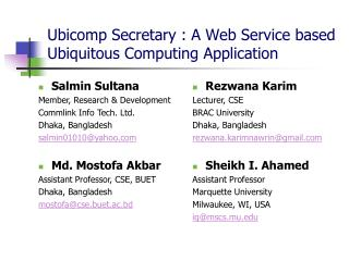 Ubicomp Secretary : A Web Service based Ubiquitous Computing Application