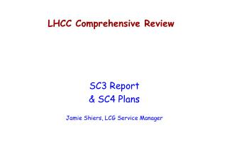 LHCC Comprehensive Review
