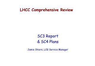 LHCC Comprehensive Review