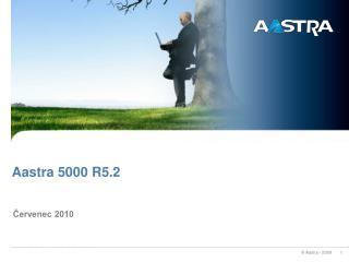 Aastra 5000 R5.2