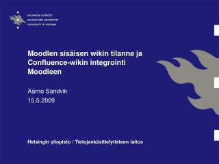 Moodlen sisäisen wikin tilanne ja Confluence-wikin integrointi Moodleen