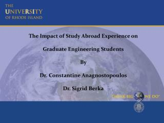 The Impact of Study Abroad Experience on  Graduate Engineering Students By