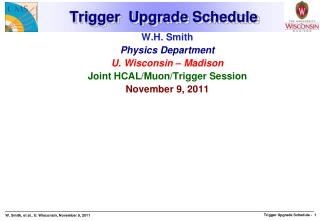 Trigger  Upgrade Schedule
