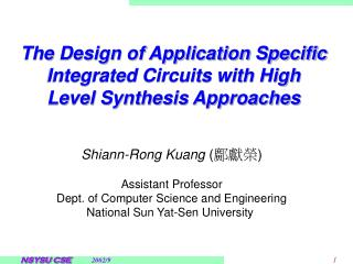The Design of Application Specific Integrated Circuits with High Level Synthesis Approaches