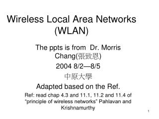 Wireless Local Area Networks  (WLAN)