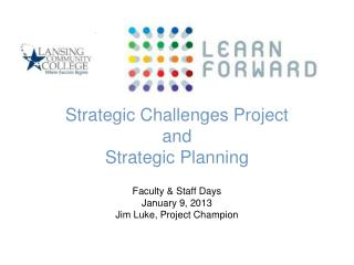 Strategic Challenges Project and  Strategic Planning