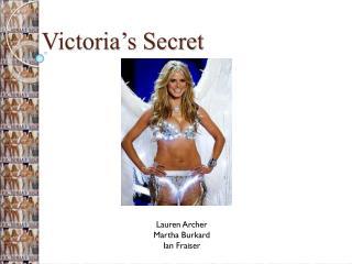 Victoria s Secret