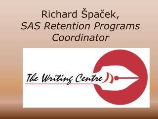 Richard �pa?ek, SAS Retention Programs Coordinator