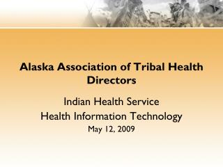 Alaska Association of Tribal Health Directors