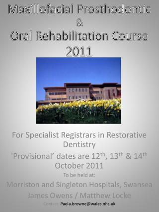 For Specialist Registrars in Restorative Dentistry