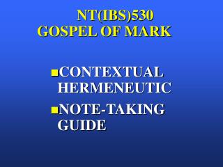 NT(IBS)530 GOSPEL OF MARK
