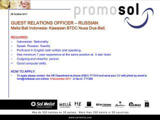 GUEST RELATIONS OFFICER – RUSSIAN Melia Bali Indonesia- Kawasan BTDC Nusa Dua-Bali.