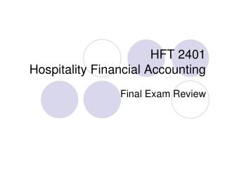 HFT 2401 Hospitality Financial Accounting