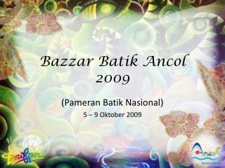 Bazzar Batik Ancol  2009