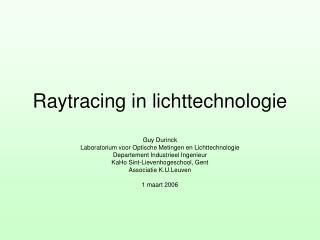 Raytracing in lichttechnologie