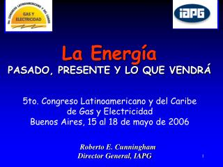 5to. Congreso Latinoamericano y del Caribe de Gas y Electricidad