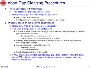 Abort Gap Cleaning Procedures