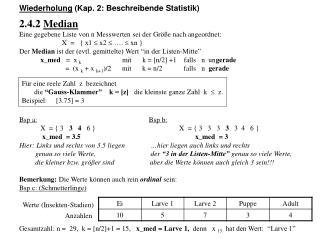 Wiederholung  (Kap. 2: Beschreibende Statistik) 2.4.2  Median