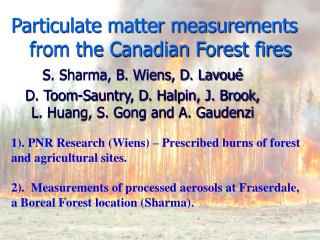 Particulate matter measurements            from the Canadian Forest fires