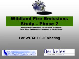 Wildland Fire Emissions Study – Phase 2