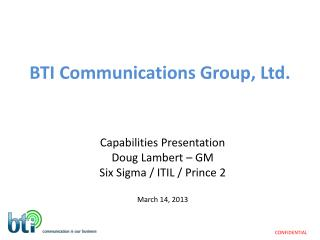 BTI Communications Group, Ltd.